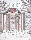 Audrey the Elephant