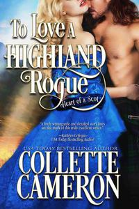 To Love a Highland Rogue: A Historical Scottish Romance