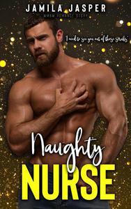 Naughty Nurse: BWWM Workplace Romance