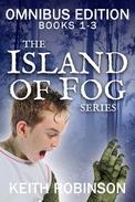 Island of Fog Omnibus Edition (Books 1-3)