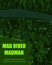 Mad River Madman