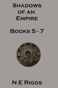 Shadows of an Empire: Books 5 - 7