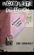 Incomplete Delusion