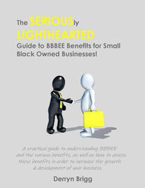 The Seriously Lighthearted Guide to BBBEE Benefits for Small Black Owned Businesses!