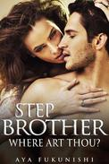Stepbrother, Where Art Thou?