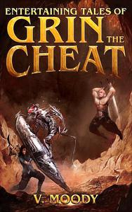 Entertaining Tales of Grin the Cheat