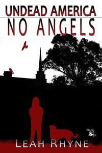 No Angels: Undead America Book 2