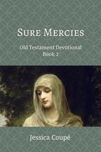 Sure Mercies: Old Testament Devotional ~ Book 2