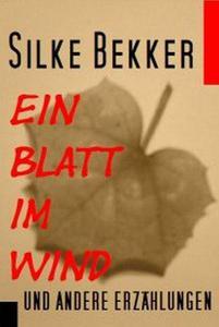 Ein Blatt im Wind und andere Erzählungen