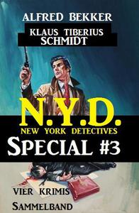 Vier Krimis Sammelband - N.Y.D. - New York Detectives Special #3