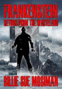 Frankenstein Return from the Wasteland