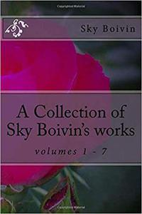A Collection of Sky Boivin's poetry