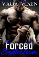 Forced Seduction