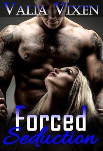 Forced Seduction