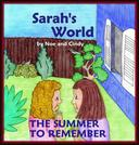 Sarah's World: The summer to remember