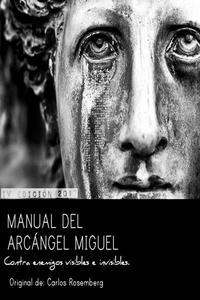 Manual del Arcángel Miguel: Contra enemigos visibles e invisibles