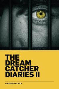 The Dream Catcher Diaries II