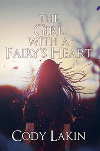 The Girl with a Fairy's Heart