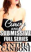 Curvy and Submissive: Full Series