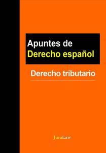 Apuntes de Derecho español: Derecho tributario