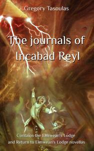 The journals of Incabad Reyl