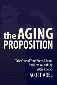 The Aging Proposition