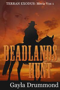 Deadlands Hunt (Meris Vos 1)