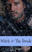 Witch & The Swede