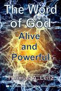 The Word of God: Alive and Powerful