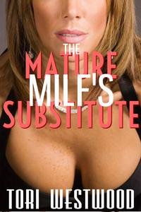 The Mature MILF's Substitute (Cougar Ageplay Lactation Fantasy)