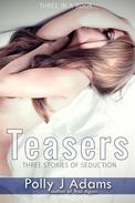 Teasers: Three Stories of Seduction
