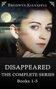Disappeared (Books 1-3 Box Set)