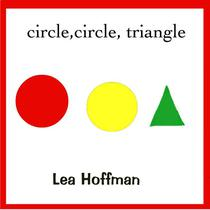 circle, circle, triangle (Read to Baby)