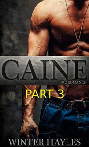 Caine Part 3