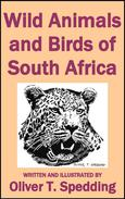 Wild Animals and Birds of South Africa