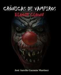 Crónicas de Vampiros. Bloody Clown