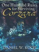 One Hundred Rules for Surviving Corzana