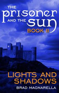 Lights and Shadows (The Prisoner and the Sun #2)