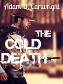 The Cold Death