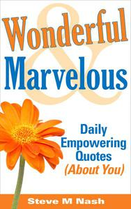Wonderful and Marvelous - Daily Empowering Quotes (About You!)