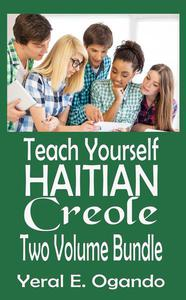 Teach Yourself Haitian Creole Two Volume Bundle