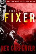 The Fixer, Season 2, Episode 4
