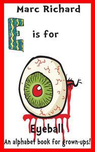 E is for Eyeball