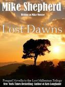 Lost Dawns: A Prequel Novella to the Lost Millenium Trilogy