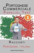Portoghese Commerciale [1] Parallel Text | Racconti (Italiano - Portoghese)