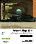 Autodesk Maya 2016: A Comprehensive Guide