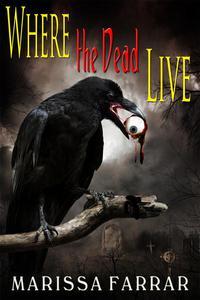 Where the Dead Live