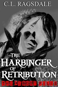 The Harbinger Of Retribution