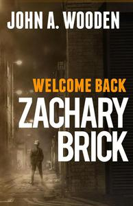 Welcome Back Zachary Brick
