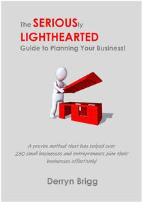 The Seriously Lighthearted Guide to Planning Your Business!